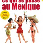 amélie dubois ce qui se passe au mexique
