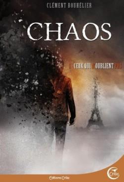 Chaos T1 : Ceux qui n'oublient pas
