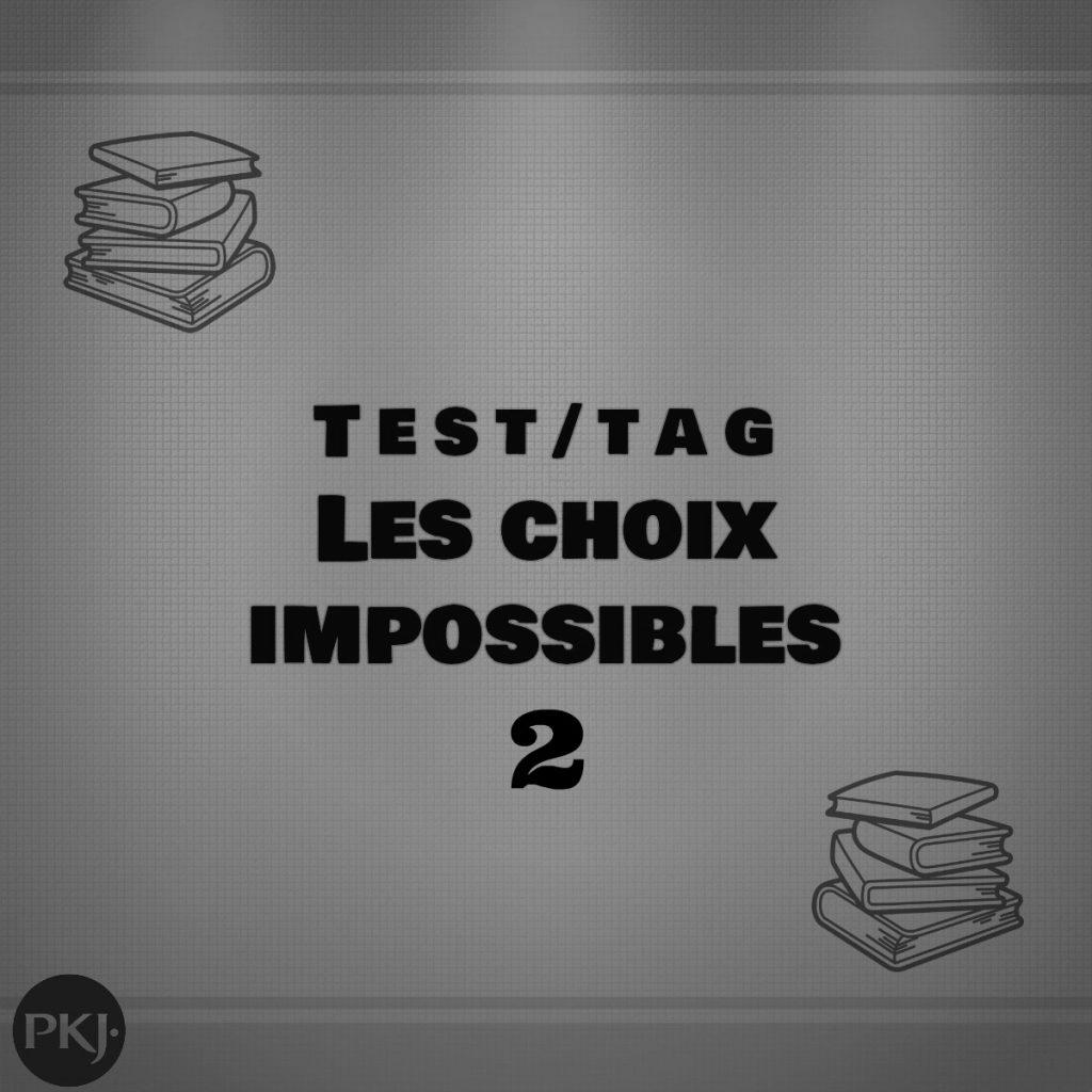 choix impossibles 2