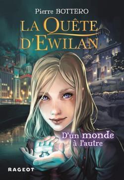 la quête d'Ewilan tome 1 d'un monde à l'autre