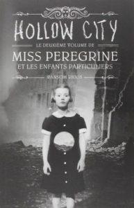 miss peregrine et les enfants particuliers tome 2 hollow city