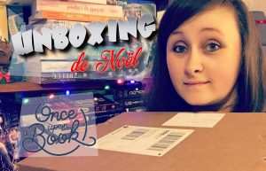 unboxing box livresque once upon a book