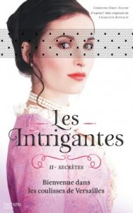 les intrigantes tome 2