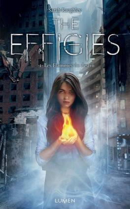 effigies tome 1 fate of flames