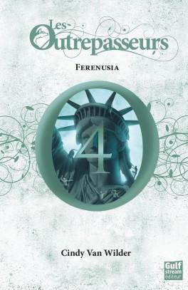 les outrepasseurs tome 4 férénusia