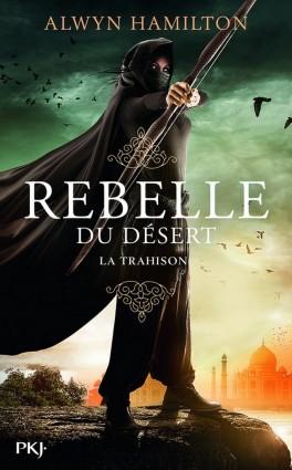 rebelle du désert tome 2 la trahison