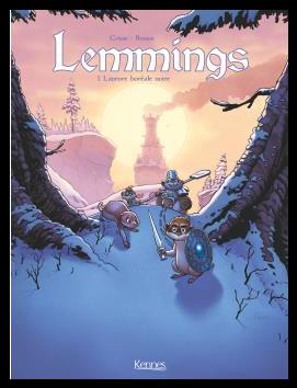 lemmings tome 1 l'aurore boréale noire