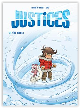 justices tome 2 zéro absolu