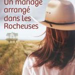 un mariage arrangé dans les rocheuses