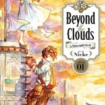 beyond the clouds tome 1