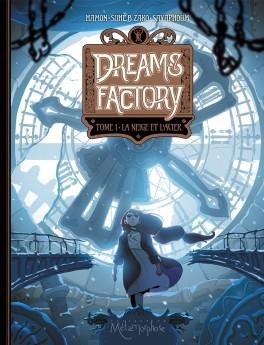 dreams factory tome 1