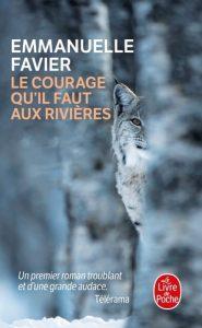 poche le courage qu'il faut aux rivières