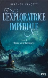 l'exploratrice impériale tome 1