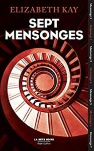 sept mensonges