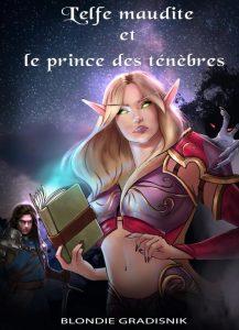 l'elfe maudite et le prince des ténèbres